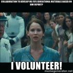 I volunteer!.jpg